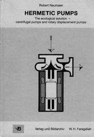Hermetic Pumps (The ecological solution – centrifugal pumps and rotary displacement pumps)