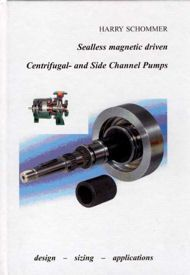 Sealless magnetic driven Centrifugal- and Side Channel Pumps